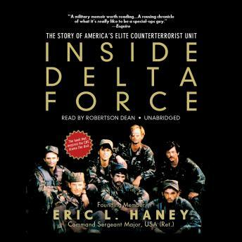 Download Inside Delta Force: The Story of America's Elite Counterterrorist Unit by Eric L. Haney