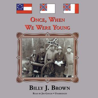 Once, When We Were Young, Billy J. Brown