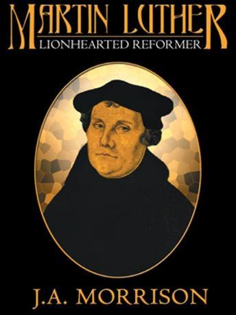 Martin Luther, J.A. Morrison