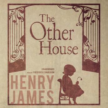 Other House, Henry James
