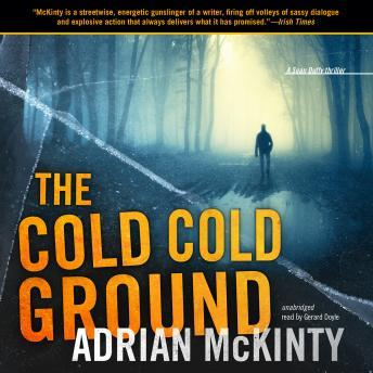 Cold, Cold Ground, Adrian McKinty