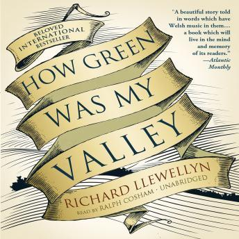 How Green Was My Valley, Richard Llewellyn