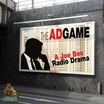 Ad Game: A Joe Bev Radio Drama, Daws Butler, Joe Bevilacqua