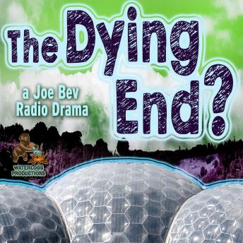 Dying End?: A Joe Bev Radio Drama, Daws Butler