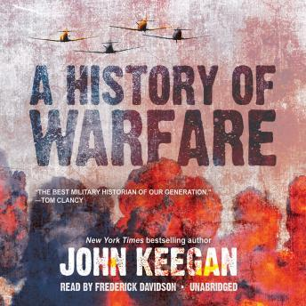 History of Warfare, John Keegan