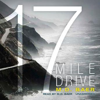 Download 17 Mile Drive by M.D. Baer