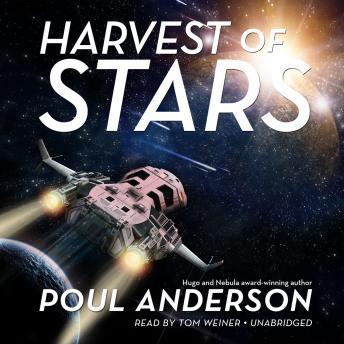 Harvest the Stars, Poul Anderson
