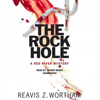 Rock Hole, Reavis Z. Wortham