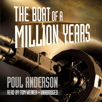 Boat of a Million Years, Poul Anderson