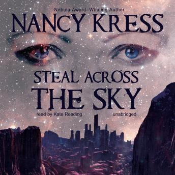 Steal across the Sky, Nancy Kress