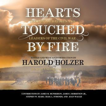 Hearts Touched by Fire: The Best of Battles and Leaders of the Civil War, Various Authors