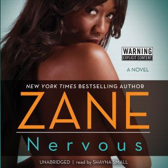 Nervous: A Novel, Audio book by Zane