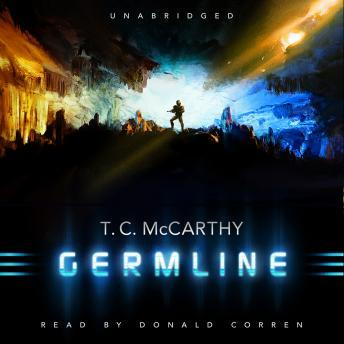 Germline: The Subterrene War, Book 1, T. C. McCarthy