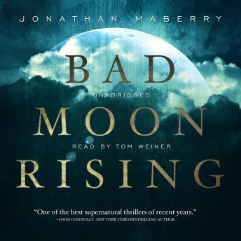 Bad Moon Rising: The Pine Deep Trilogy, Book 3