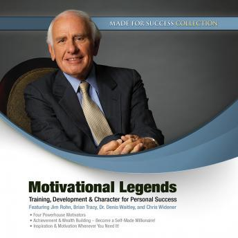 Motivational Legends: Training, Development & Character for Personal Success
