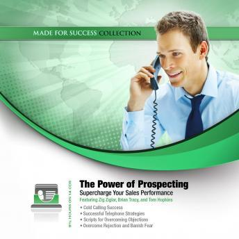 Power of Prospecting: Supercharge Your Sales Performance, Made for Success
