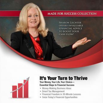 It's Your Turn to Thrive: Your Money, Your Life, Your Choice'Essential Steps to Financial Success, Made for Success