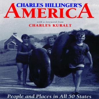 Charles Hillinger's America: People and Places in All 50 States, Charles Hillinger