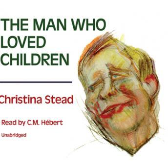 Man Who Loved Children, Christina Stead
