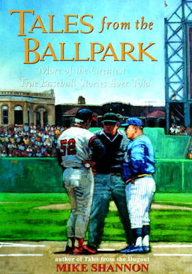 Download Tales from the Ballpark by Mike Shannon