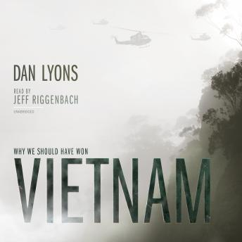 Vietnam: Why We Should Have Won