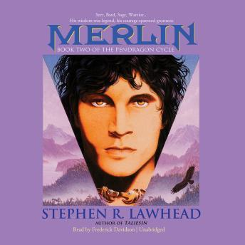 Merlin: The Pendragon Cycle, Book 2, Stephen R. Lawhead