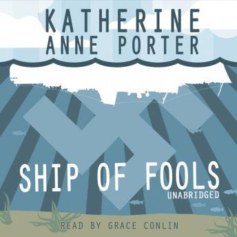 Ship of Fools, Katherine Anne Porter