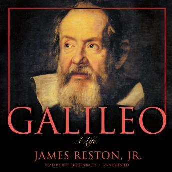 Download Galileo: A Life by James Reston, Jr.