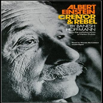 Download Albert Einstein, Creator & Rebel by Banesh Hoffmann