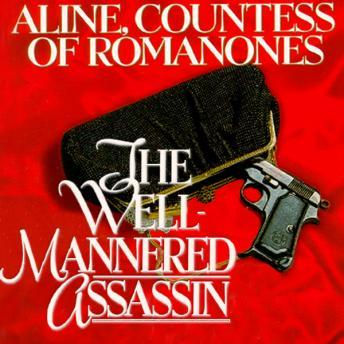 Well-Mannered Assassin, Aline Countess of Romanones