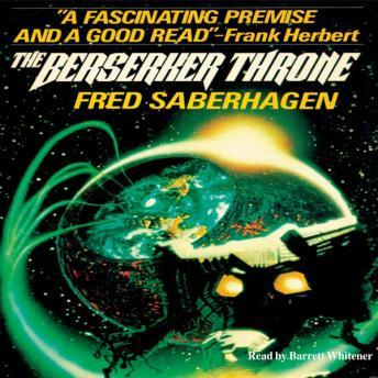 Berserker Throne, Audio book by Fred Saberhagen