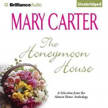 Honeymoon House: A Selection from the Almost Home anthology, Mary Carter
