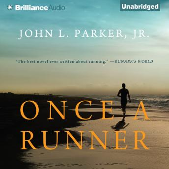 Once a Runner, John L. Parker Jr.