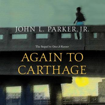 Again to Carthage, John L. Parker Jr.