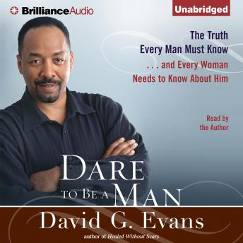 Dare to Be a Man, Bishop David G. Evans