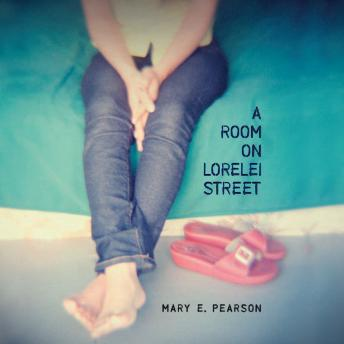 Room on Lorelei Street, Mary E. Pearson