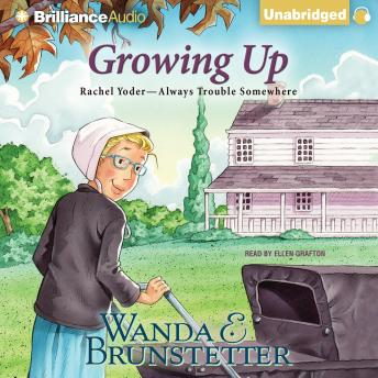 Growing Up, Wanda E. Brunstetter