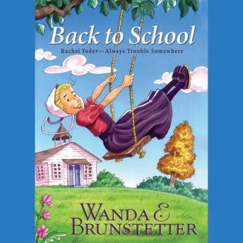 Back to School, Wanda E. Brunstetter