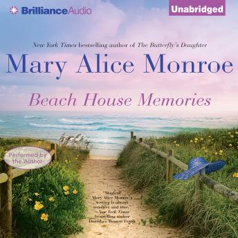 Beach House Memories, Mary Alice Monroe