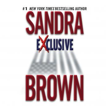 Exclusive, Sandra Brown
