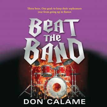 Beat the Band, Don Calame