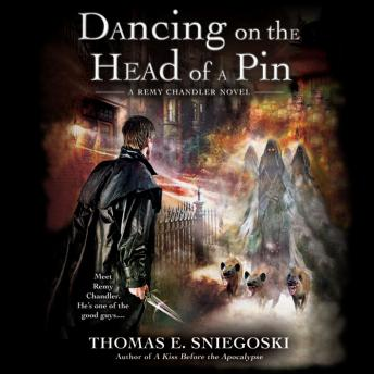 Dancing on the Head of a Pin, Thomas E. Sniegoski