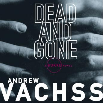 Dead and Gone, Andrew Vachss