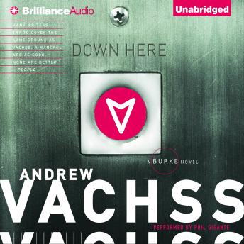 Down Here, Andrew Vachss