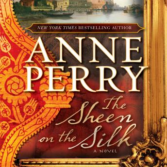Sheen on the Silk, Anne Perry