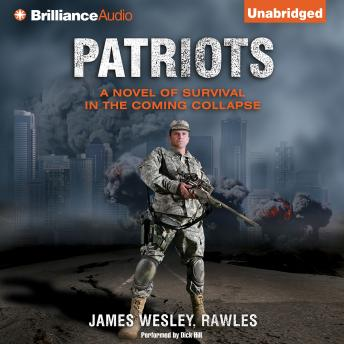 Patriots, James Wesley Rawles