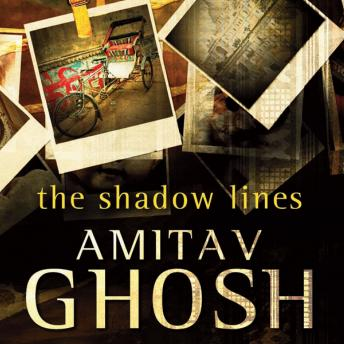 Shadow Lines, Amitav Ghosh