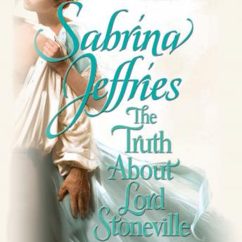 Truth About Lord Stoneville, Sabrina Jeffries