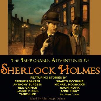 Improbable Adventures of Sherlock Holmes, John Joseph Adams