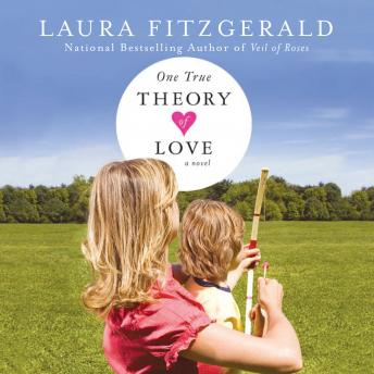 One True Theory of Love, Laura Fitzgerald